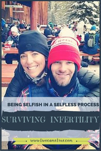 surviving infertility: being selfish in a selfless process