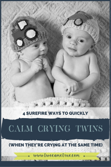 how to calm crying twins