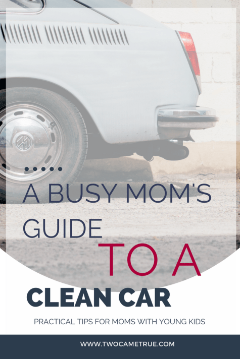 a busy mom's guide to a clean car