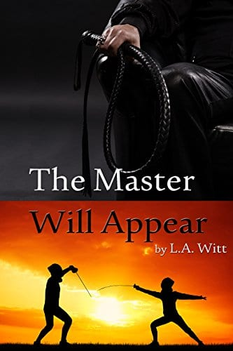 The Master Will Appear by L.A. Witt: Pre-Release Review