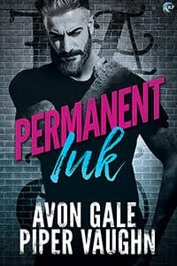 Permanent Ink by Avon Gale and Piper Vaughn: Blog Tour, Exclusive Guest Post, Excerpt, Review and Giveaway