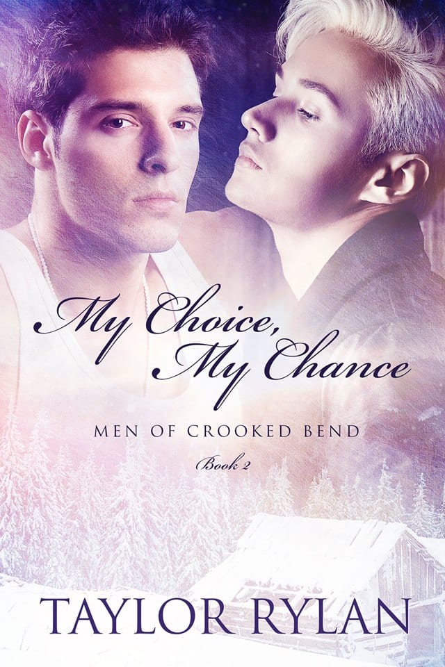 My Choice, My Chance (Men of Crooked Bend Bk 2) by Taylor Rylan: Quick Review including Excerpt