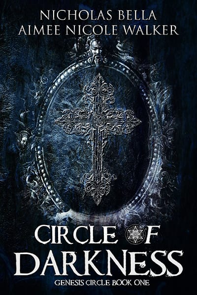 Circle of Darkness by Aimee Nicole Walker & Nicholas Bella: Blog Tour, Excerpt, Review and Giveaway