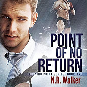 Point of No Return by N.R. Walker: Audio Book Review