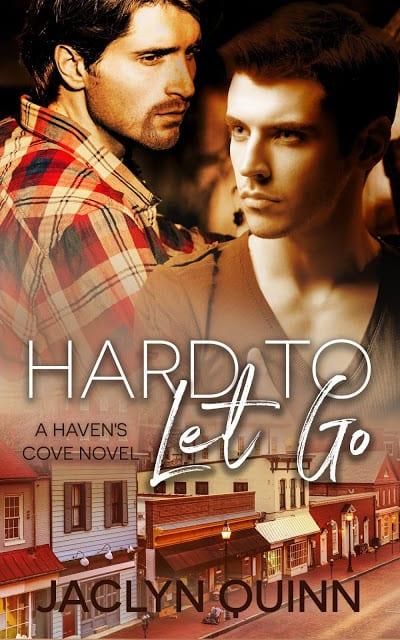Hard to Let Go by Jaclyn Quinn: Blog Tour, Excerpt, Review and Giveaway