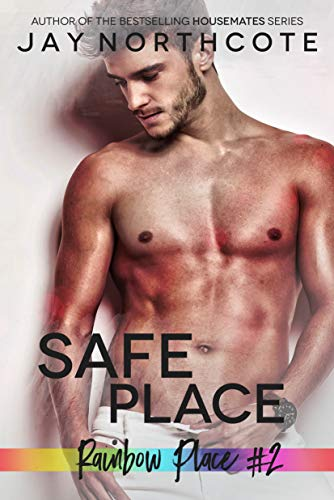 Safe Place (Rainbow Place #2) by Jay Northcote: Blog Tour and New Release Review
