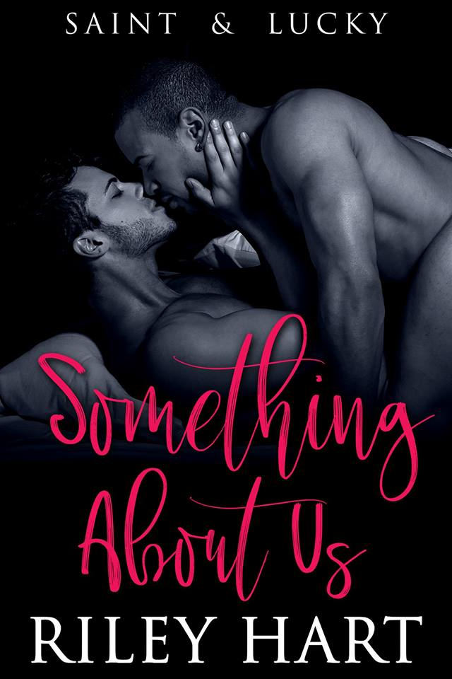 Something About Us by Riley Hart: RDB, Excerpt and Release Day Review * 2