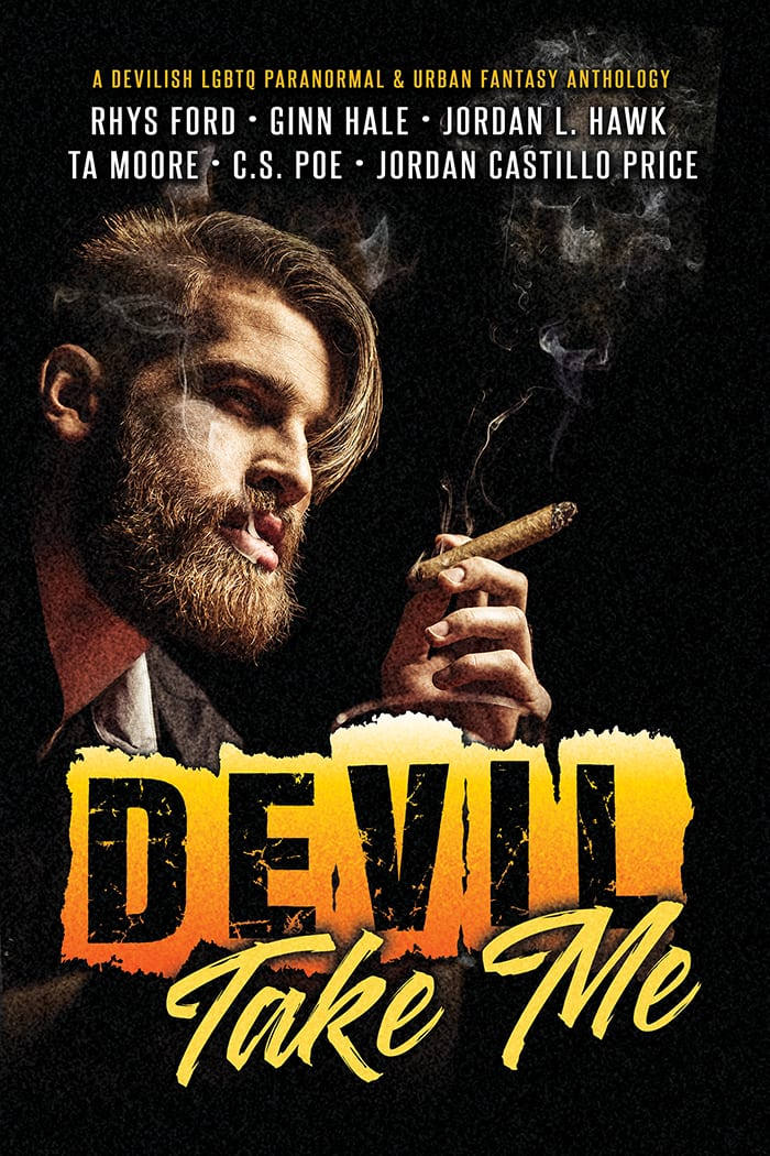 Devil Take Me Anthology: Exclusive Author Guest Post - Rhys Ford, Blog Tour