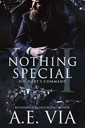 Nothing Special VI (S.W.A.T Edition): His Hart's Command by AE Via: EXCLUSIVE Guest Post & Excerpt, Review and Giveway