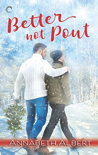 Better Not Pout by Annabeth Albert: Exclusive Excerpt, Release Day Review and Giveaway