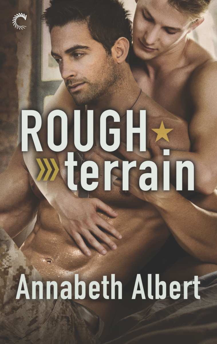 Rough Terrain by Annabeth Albert:  Exclusive Excerpt, Blog Tour and Giveaway