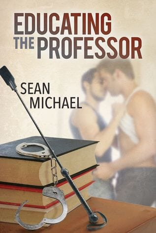 Educating the Professor by Sean Michael: New Release Review