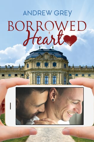 Borrowed Heart by Andrew Grey: Exclusive Excerpt, Blog Tour and Giveaway