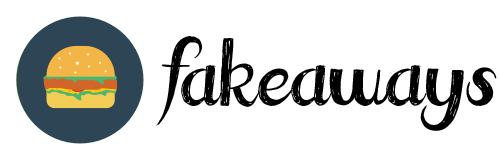 fakeaways