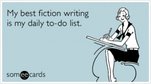 best-fiction-writing-to-do-funny-ecard-noz-300x167
