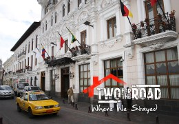 Where We Stayed: the Hotel Plaza Grande in Historic Central Quito