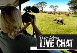Safari in Tanzania: Episode Five Post-Show LIVE Facebook Chat!