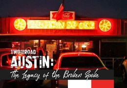 From the Episode: The Legacy of Austin's Legendary Broken Spoke
