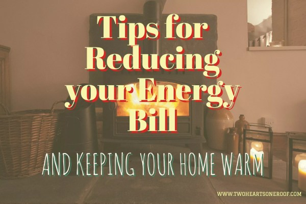 Tips for reducing your energy bill