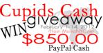 cupids cash 850 Giveaway