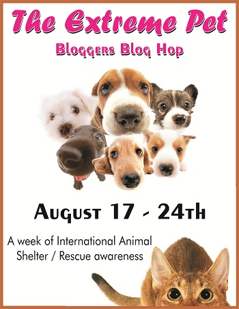 Extreme Pet Bloggers Blog Hop