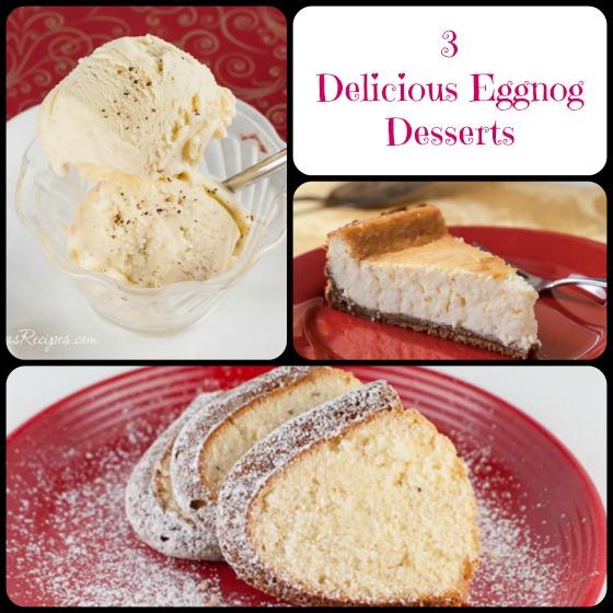3 Delicious Eggnog Desserts