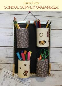 DIY School Supply Organizer
