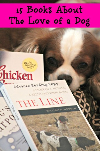 15 Books About The Love of a Dog