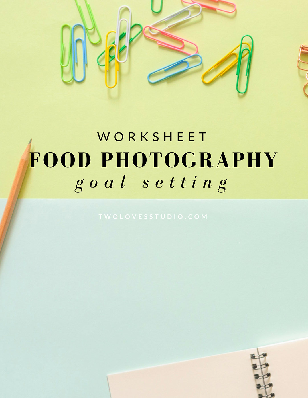 Food Photography Goal Setting Worksheet - Land Your Dream Photoshoot 2