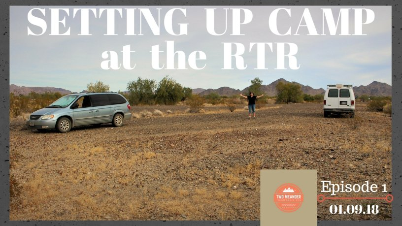 Thumbnail of Episode 1 Setting Up Camp at RTR