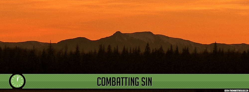 Stored Up: Combatting Sin