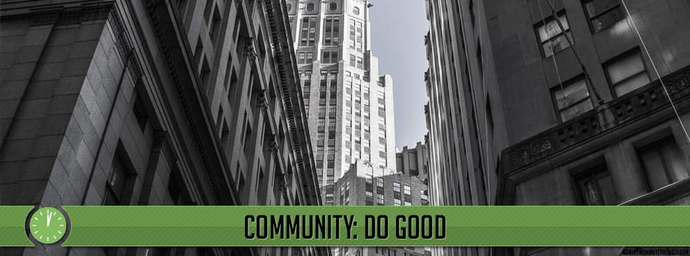 Community: Do good.