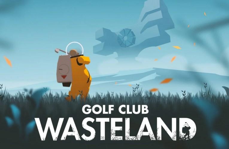 T Reviews- Golf Club Wasteland