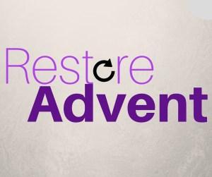 Restore Advent