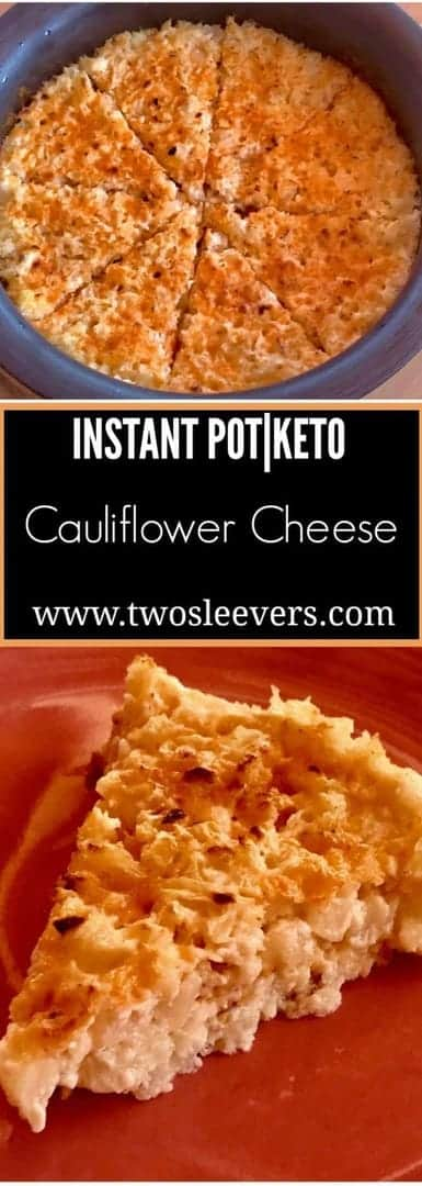 Cauliflower cheese long Pinterest - Pressure Cooker Keto Cauliflower and Cheese - https://twosleevers.com