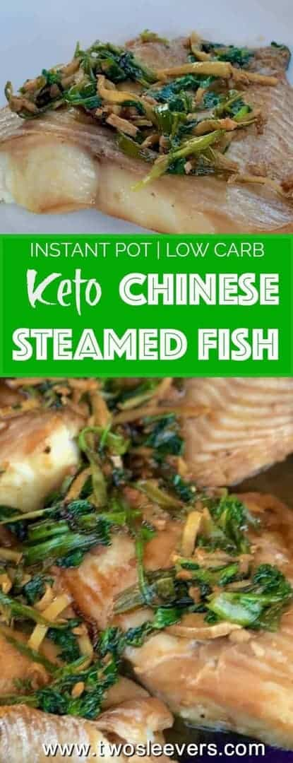 Easy Chinese Steamed Fish, Low Carb, High protein, Gluten-free, Paleo, dinner in under 30 minutes from your Instant Pot or Pressure Cooker.