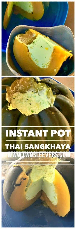 Sangkhaya pinterest2 - Instant Pot Sangkhaya Pandan Coconut Custard in Acorn Squash - https://twosleevers.com