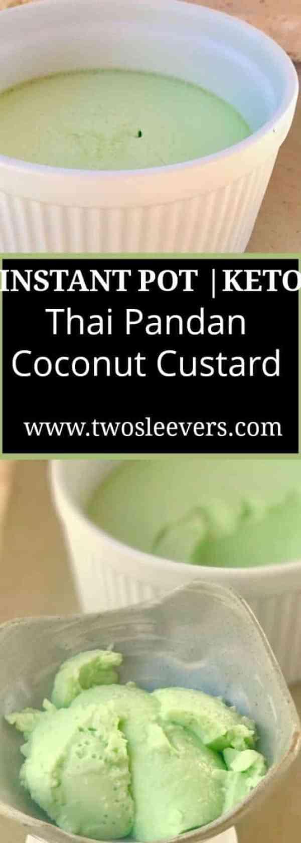 pandan pinterest black and white - Instant Pot Keto Thai Coconut Pandan Custard - https://twosleevers.com