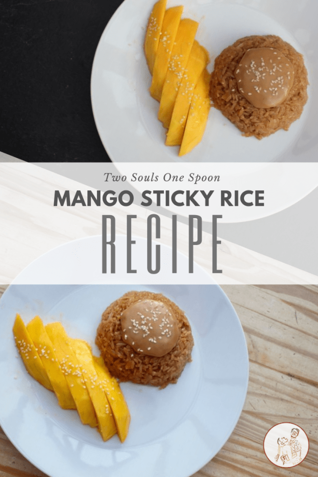 Mango sticky rice recipe pinterest Two Souls One Spoon