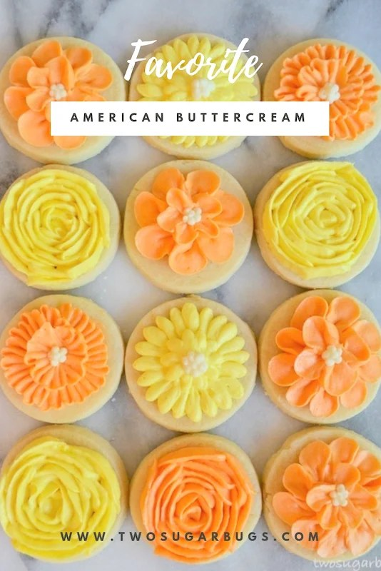 Favorite American Buttercream. Perfect for piping sugar cookies, cakes and cupcakes. #twosugarbugs #americanbuttercream #buttercreamfrosting