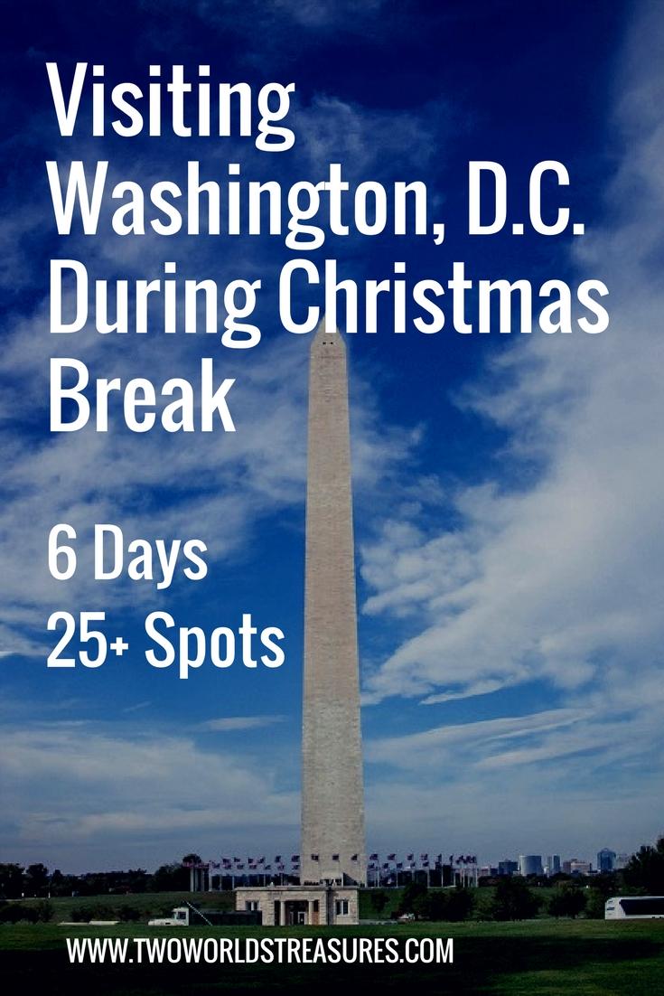 Visiting Washington, D.C. During Christmas Break-6 Days-25+Spots