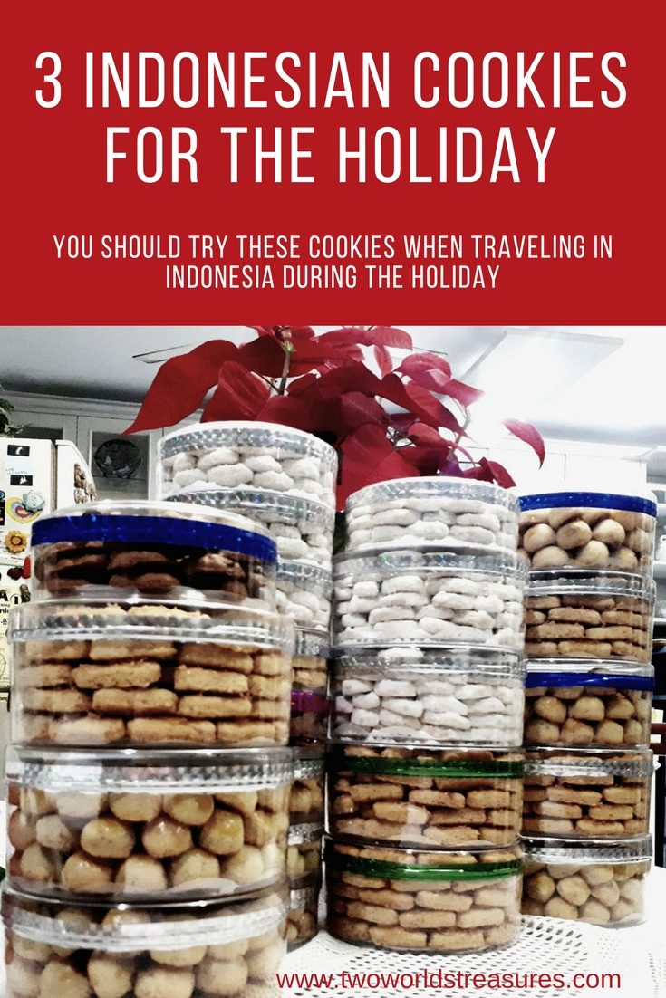 Indonesian cookies for the holiday - Two Worlds Treasures