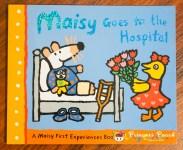 Maisy Goes to the Hospital