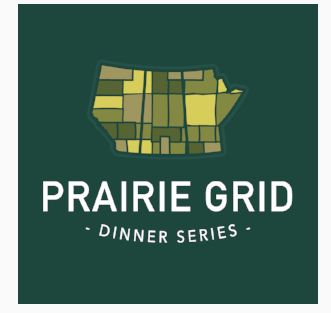 OFF THE GRID: Eat North Debuts the  Inaugural Prairie Grid Dinner Series