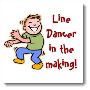 Boy Line Dancer in the Making! -- This design available on over a 100 customizable products!