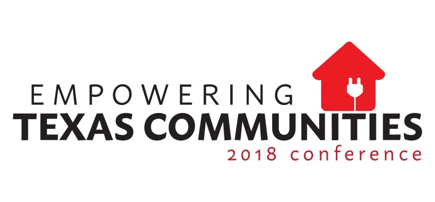 Registration Now Open! Empowering Texas Communities Conference 2018