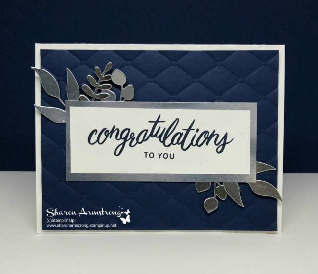 Learn to make this simple, elegant, handmade card today-Congratulations Card: Friendly Expressions. Watch this step by step video tutorial. TxStampin Sharon-Sharon Armstrong- #cardmaking #handmadecards #stampinupcards #sharonarmstrong #txstampin #txstampinsharon