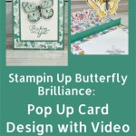 Stampin Up Butterfly Brilliance: Pop Up Card Design with Video Tutorial