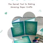 Blending Brushes: The Secret Tool to Making Amazing Paper Crafts