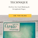 Try This Clever Heat Embossing Technique